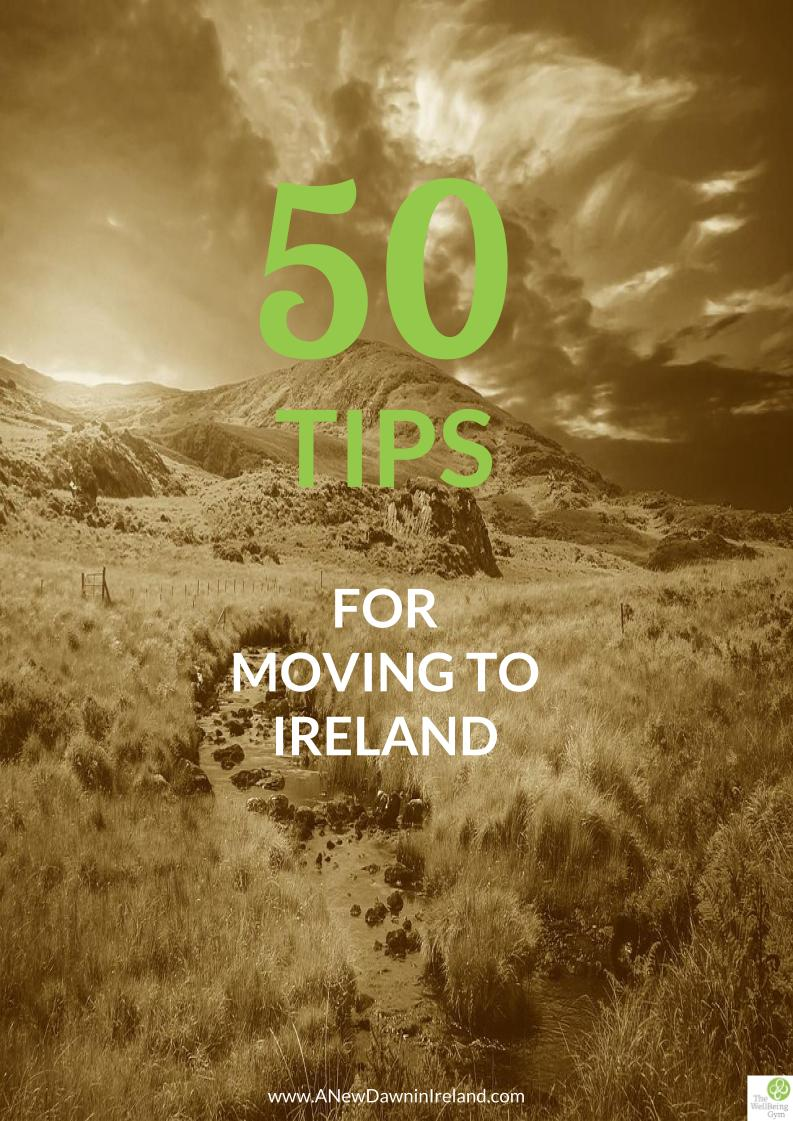 Moving to Ireland Top Tips